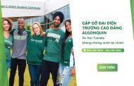 Gặp gỡ đại diện Trường Cao đẳng Algonquin: Du học Canada miễn chứng minh tài chính