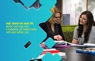 Hội thảo du học Úc: Đường vào Đại học Canberra dễ dàng hơn với học bổng 25%