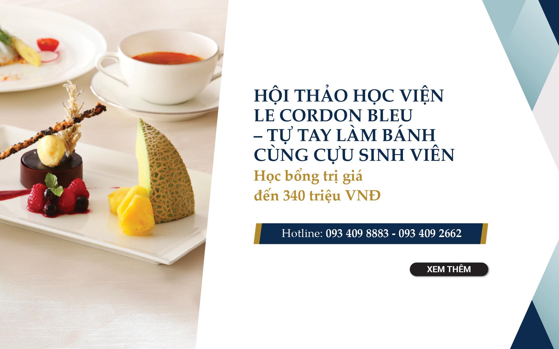 Hội thảo Học viện Le Cordon Bleu – Giao lưu và tự tay làm bánh cùng cựu sinh viên