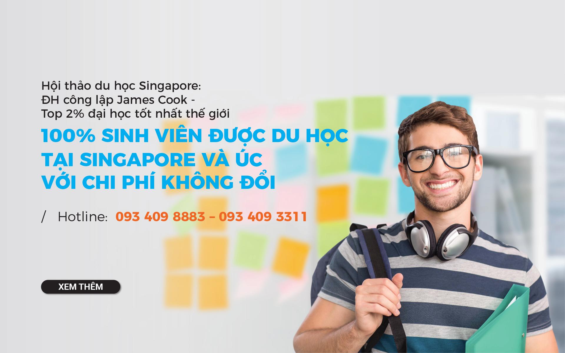 Du học Singapore - Trải nghiệm nền giáo dục Úc cùng ĐH James Cook