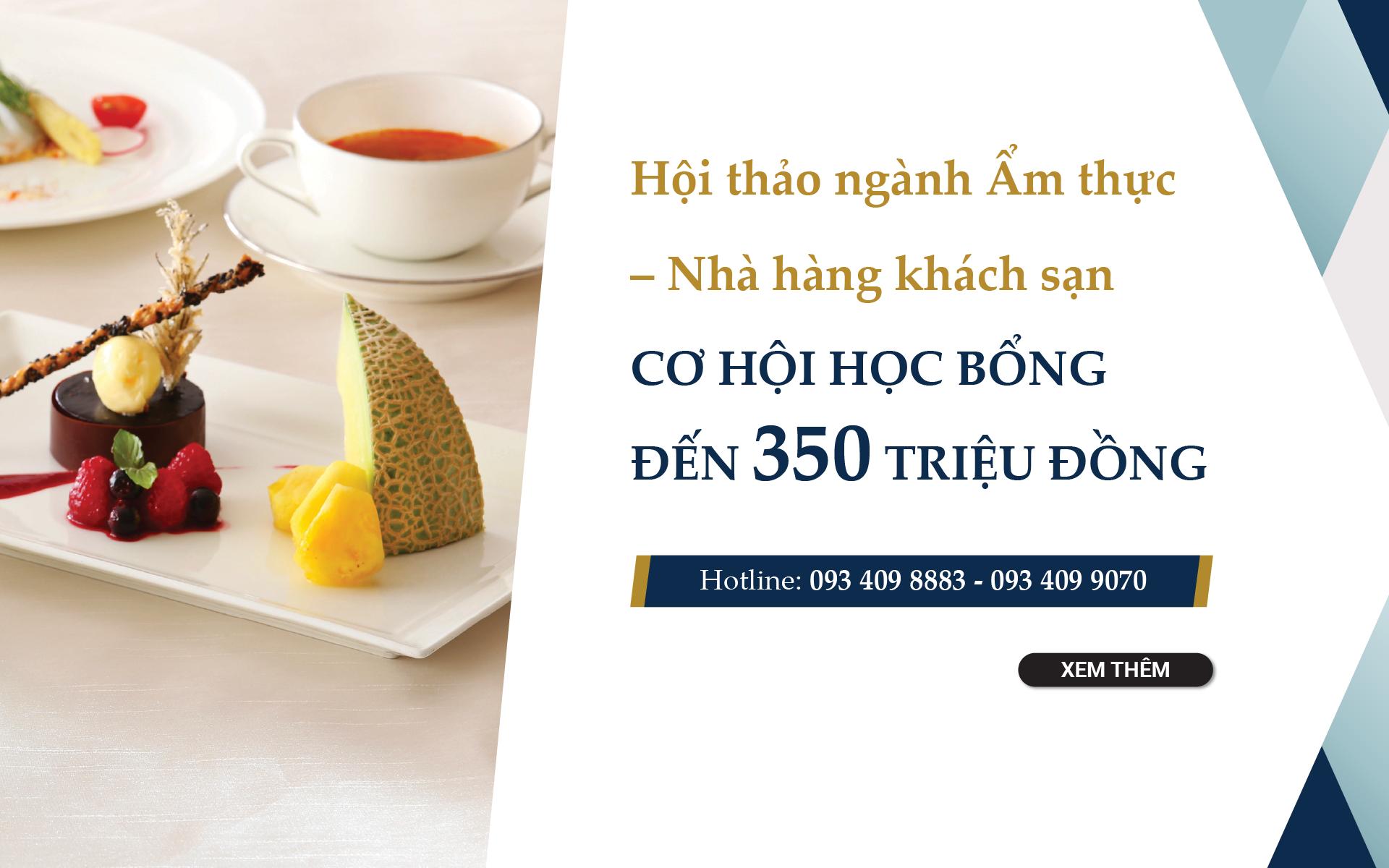 Hội thảo học bổng ngành Ẩm thực – Nhà hàng khách sạn tại trường top 10 thế giới Le Cordon Bleu