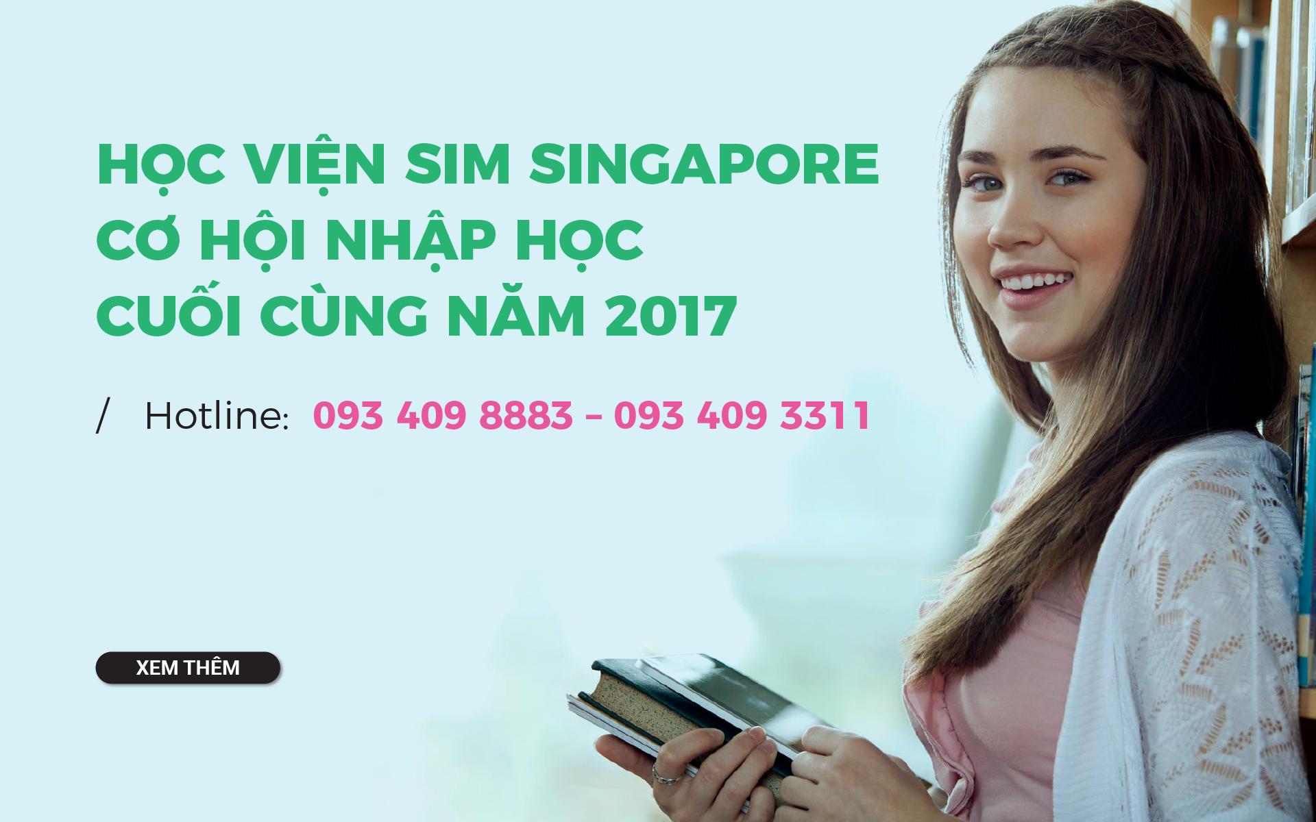 Chỉ còn 1 kỳ nhập học cuối cùng trong năm 2017 của Học viện SIM