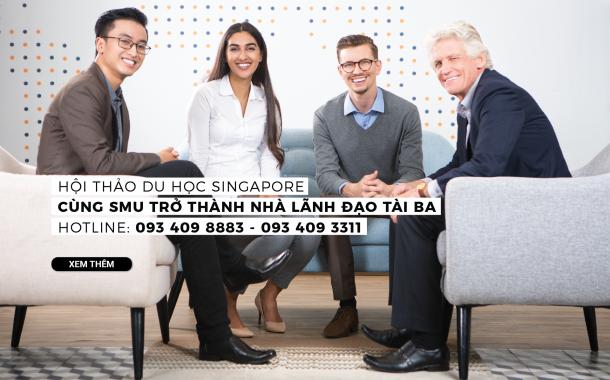Trở thành nhà lãnh đạo tài ba cùng Đại học Quản lý Singapore (SMU)