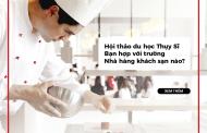 Du học Thụy Sĩ ngành Nhà hàng khách sạn: Bạn hợp với trường nào?