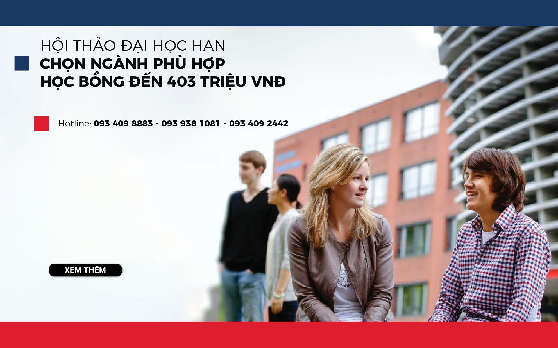 Hội thảo Đại học HAN: Định hướng tương lai – Học bổng hấp dẫn