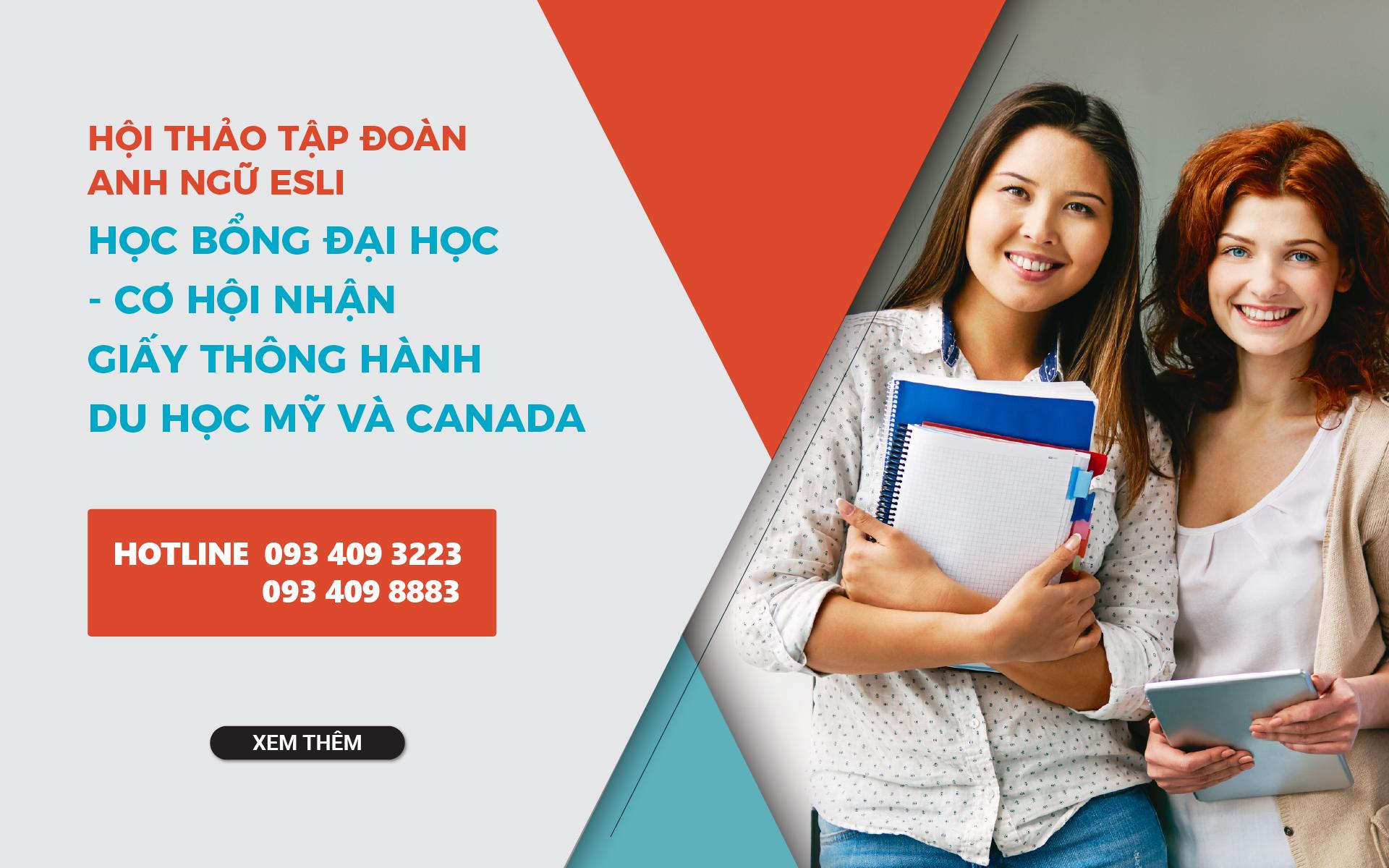 Hội thảo du học Mỹ và Canada: Nâng cao tỉ lệ visa cùng và cơ hội học bổng đại học đến 70%