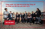 Hội thảo du học Thụy Sĩ 2018 – Cơ hội cuối cùng để nhận ưu đãi học phí đến 44%