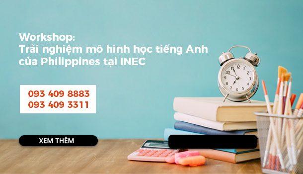 Workshop: Trải nghiệm mô hình học tiếng Anh của Philippines tại INEC