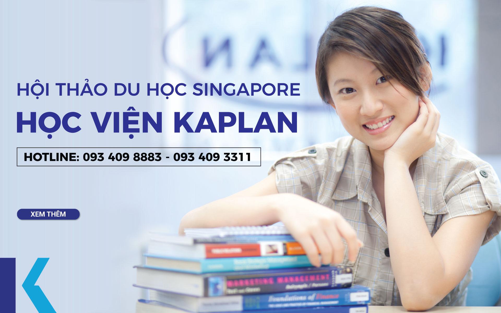 Hội thảo du học Singapore – Học viện Kaplan tháng 5/2018