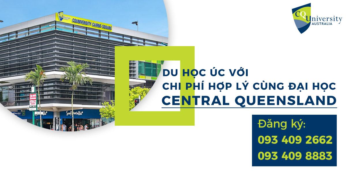 Hội thảo Đại học Central Queensland – Giải pháp du học Úc với chi phí thấp hấp dẫn