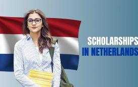 Gần 100 chương trình học bổng du học Hà Lan năm 2022